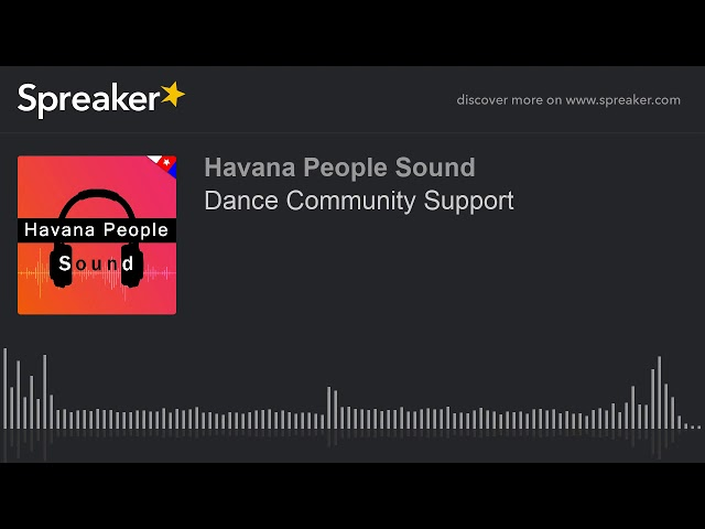 Dance Community Support (made with Spreaker)