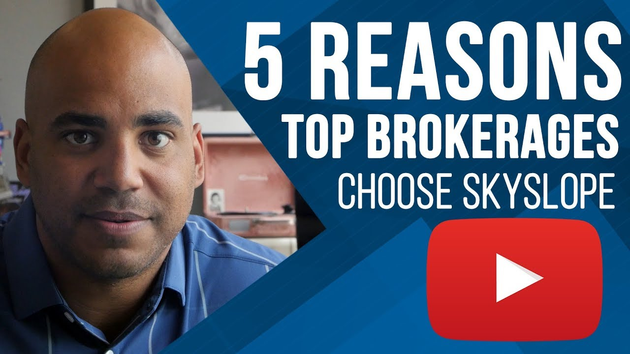 5 Reasons Top Brokerages Choose SkySlope