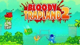 Bloody Trapland 2 Curiosity 2017 ► Full HD Gameplay прохождение игры ► НОВЫЕ ИГРЫ НА ПК
