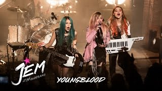 Jem And The Holograms - Music Clip: Youngblood (HD)
