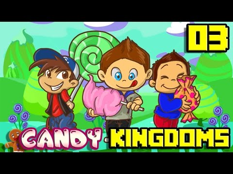 Candy Kingdoms #03 : BASTON GÉNÉRALE !