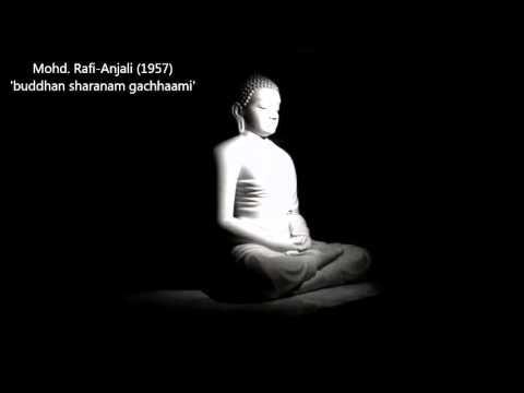 Mohd. Rafi - Anjali (1957) - 'buddham sharanam gachhaami'