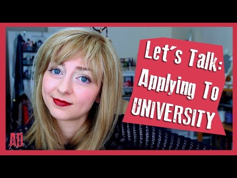 Let's Talk: Applying To University | AD