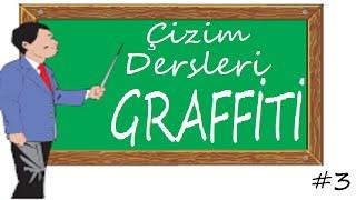 Çizim Dersleri #3 Graffiti Çizimi