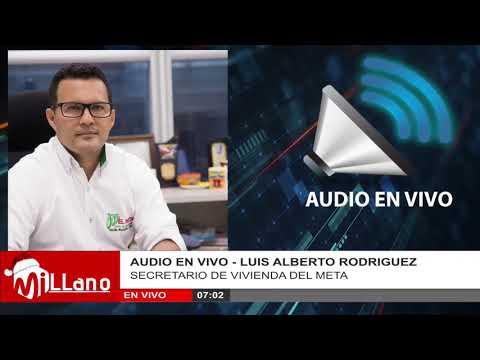 LUIS ALBERTO RODRIGUEZ - SECRETARIO DE VIVIENDA DEL META