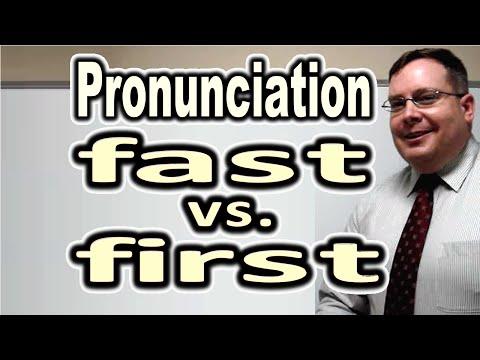 Cách Phát Âm FAST Và FIRST