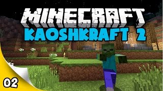 KaoshKraft SMP 2 - EP 2 - Zombies Everywhere!