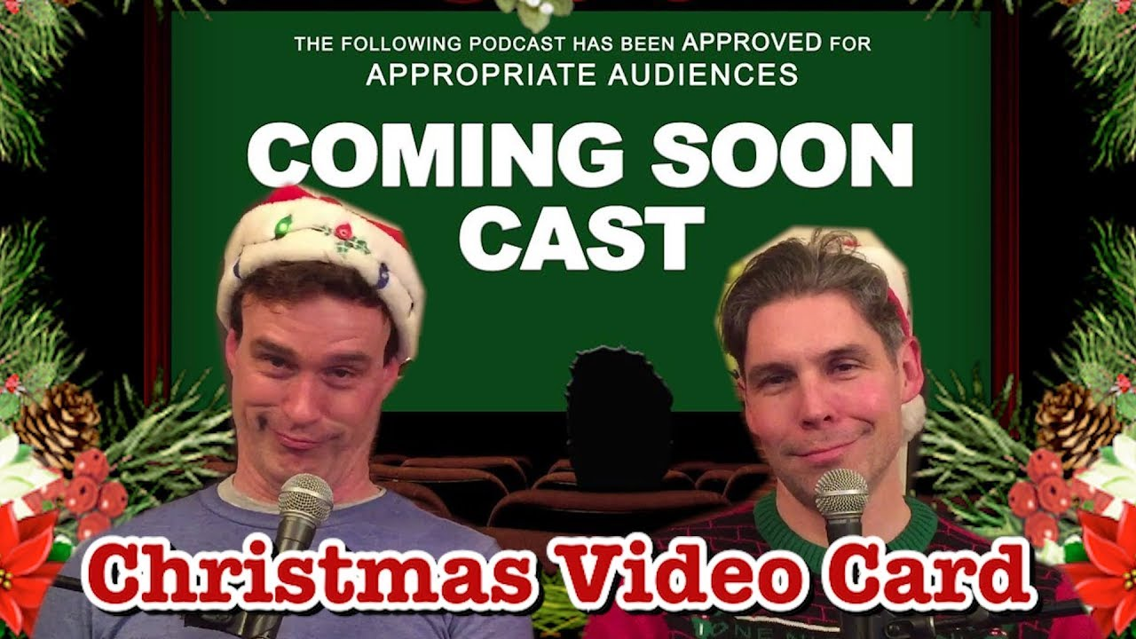 Coming Soon Cast Christmas Video Card 2017 - YouTube