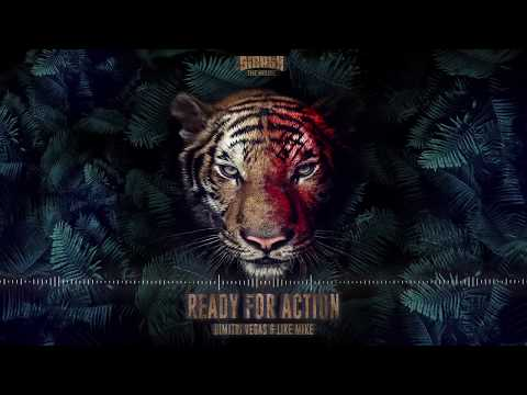 Dimitri Vegas and Like Mike - Ready for Action