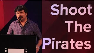 Piracy is spoiling the Tamil Film Industry #shootthepirates | J.A.Sathish Kumar