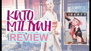 "Kato MIliyah ""Liberty"" Album Review 