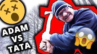 Adam vs Tata #115 Ścinanie drzewa!