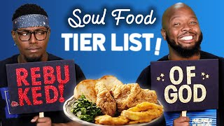 RANKING SOUL FOOD with KEVONSTAGE ***TOO FUNNY!!!***