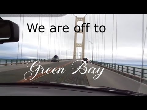 Green Bay Travel Journal #1: Driving through the U P of Michigan