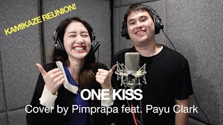 ONE KISS - PAYU CLARK KAMIKAZE   cover by พิมประภา feat. Payu Clark