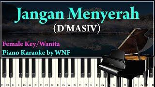 D'MASIV - Jangan Menyerah Piano Karaoke Versi Wanita