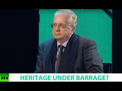 HERITAGE UNDER BARRAGE? Ft. Mikhail Piotrovsky, General Director of the State Hermitage Museum
