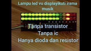 Membuat lampu led vu display tanpa transistor dan ic