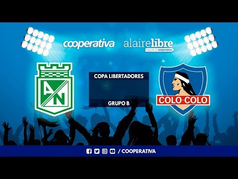 Escucha el partido de Colo vs Atlético Nacional - Grupo B de Copa Libertadores