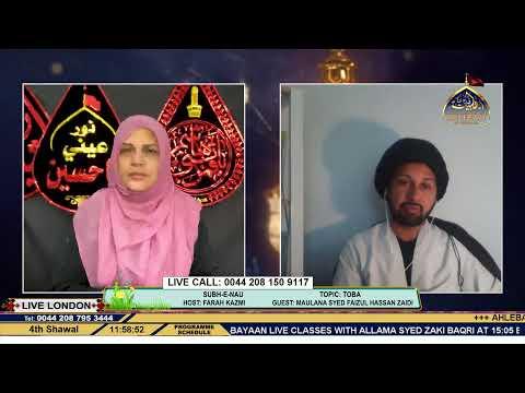 Toba - Subh-E-Nau - Dr Talib Waris - Farah Kazmi - 27th May 2020