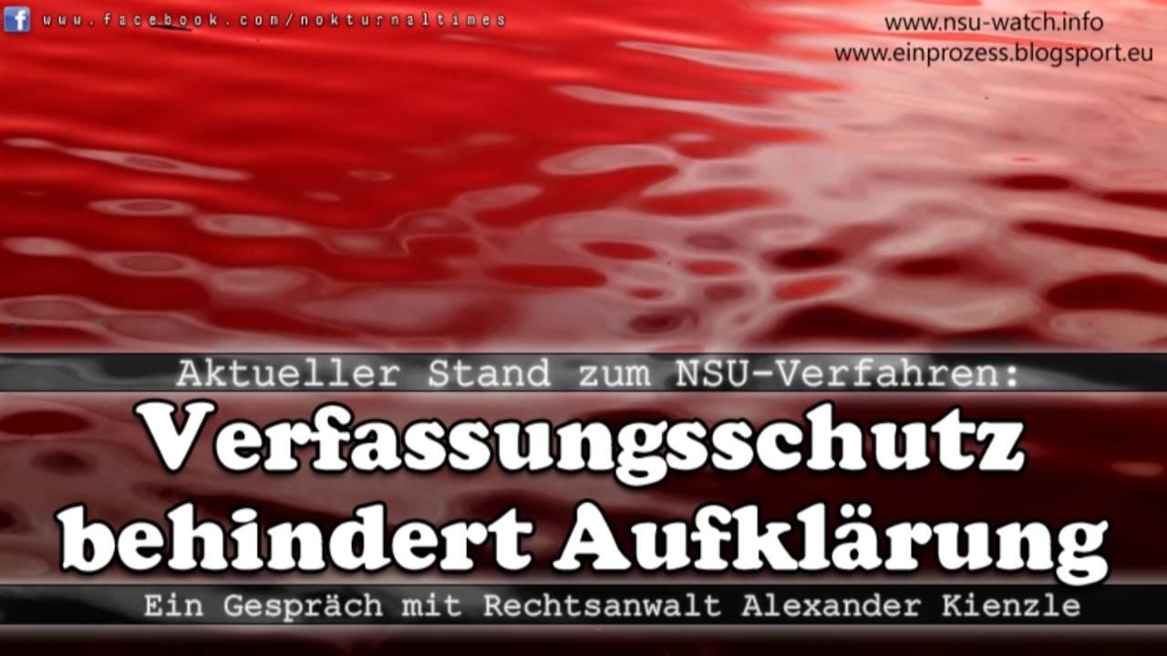 Verfassungsschutz behindert Aufklärung im NSU-Verfahren - Ein Gespräch mit dem Anwalt Kienzle