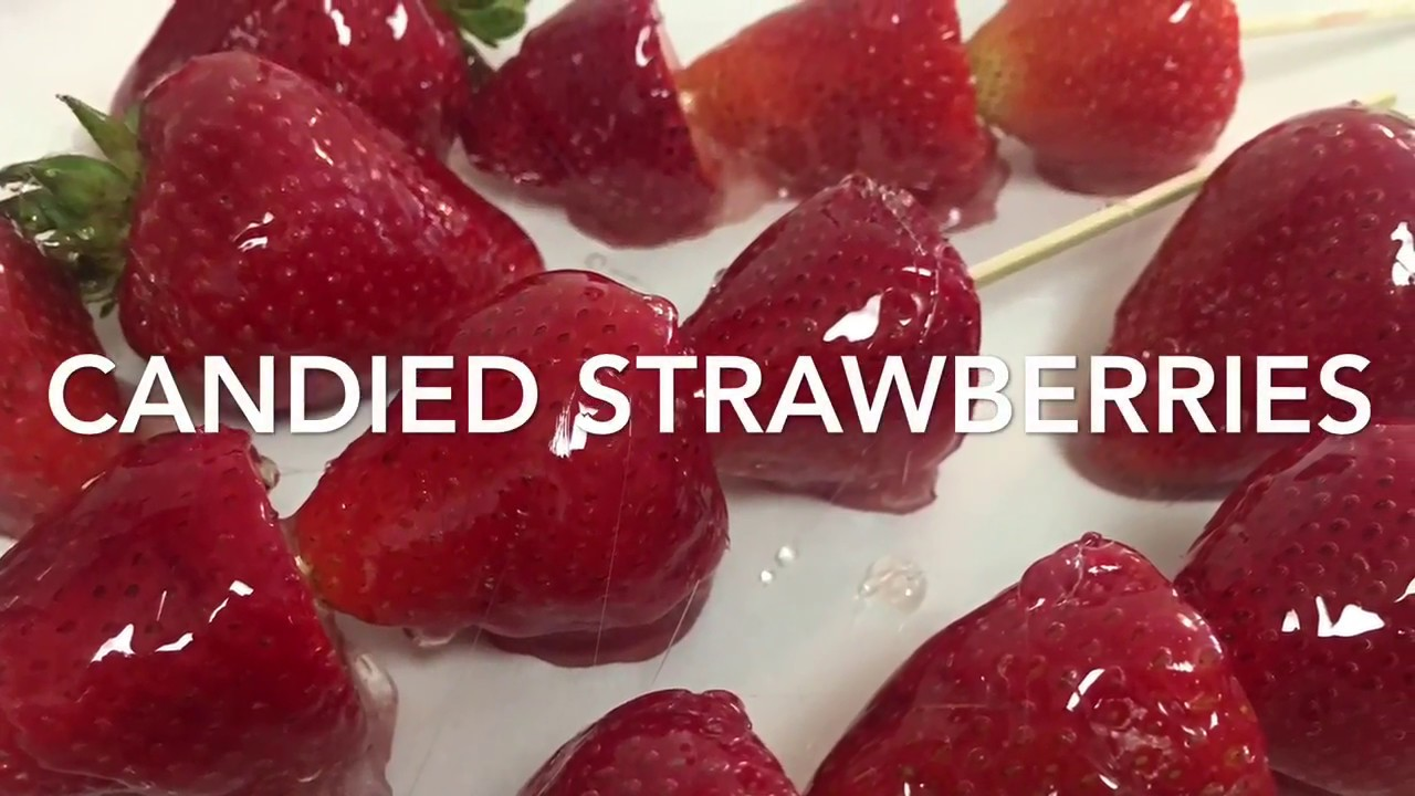 candied strawberries recipe youtube
