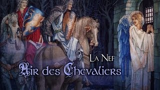 Air des Chevaliers | La Nef | Perceval and the Grail (lyrics)
