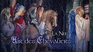 Air des Chevaliers | La Nef | Perceval and the Grail (lyrics)