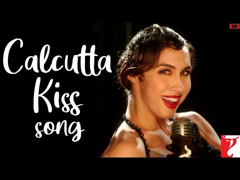 Calcutta Kiss Song | Detective Byomkesh Bakshy | Lauren Gottlieb