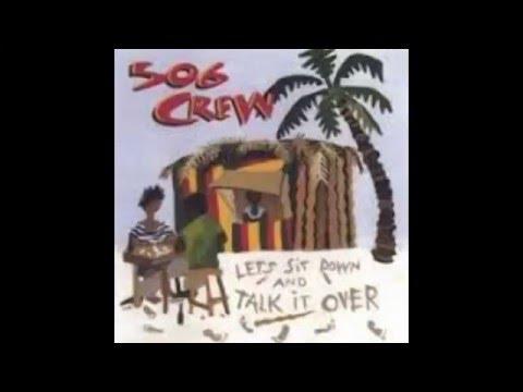 Talk it over - 506 Crew