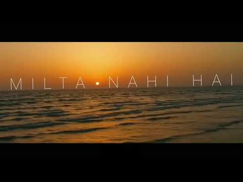 Milta Nahin Hai - Hum Kahan Chal Diye (Lyrics Video).