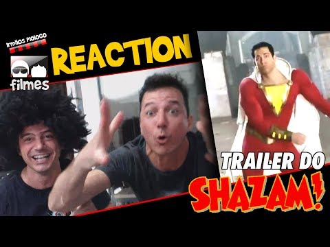 🎬 SHAZAM - Reaction - 😤 Irmãos Piologo Filmes