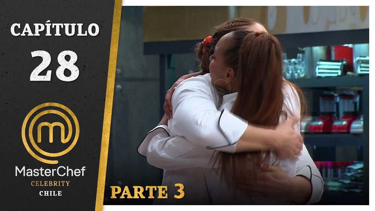 MASTERCHEF CELEBRITY CHILE | CAPÍTULO 28 | PARTE 3 | TEMPORADA 1