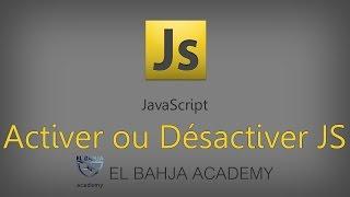 6 - javascript: Activer / Désactiver javascript dans Chrome