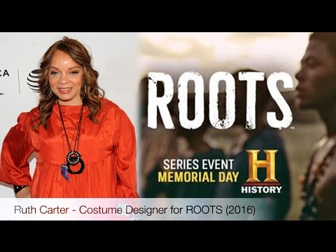 Ruth Carter talks about costuming for the reboot of ROOTS