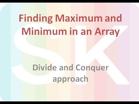 Analysis of Algorithm to find Maximum and Minimum element from an Array - Part 2
