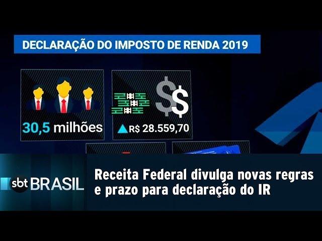 Receita Federal divulga novas regras e prazo para Declaração do IR   SBT Brasil (22/02/19)