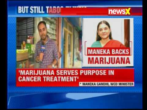Union Minister Maneka Gandhi suggests GoM to legalise Marijuana for medical purposes