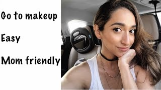 Go to makeup 2018   Mom friendly makeup   Summer 2018 Easy Makeup Video
