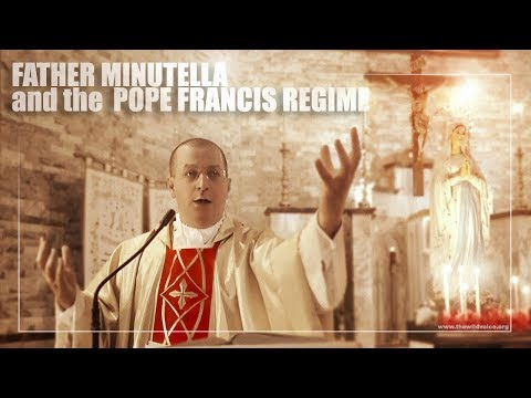 Father Minutella and the Pope Francis Regime