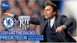 CHELSEA vs WEST BROM || PREDICTED XI + LAURENZ' XI || 3 OR 4 AT THE BACK?
