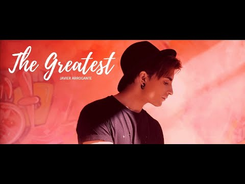 The Greatest - Sia | Javier Arrogante (Cover Spanish/English version)