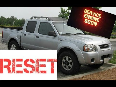 How to reset Service Engine soon Light on a 2003 Nissan Frontier