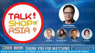 Talk Shop Asia | Business Exchanges with Vietnam this Time of Pandemic