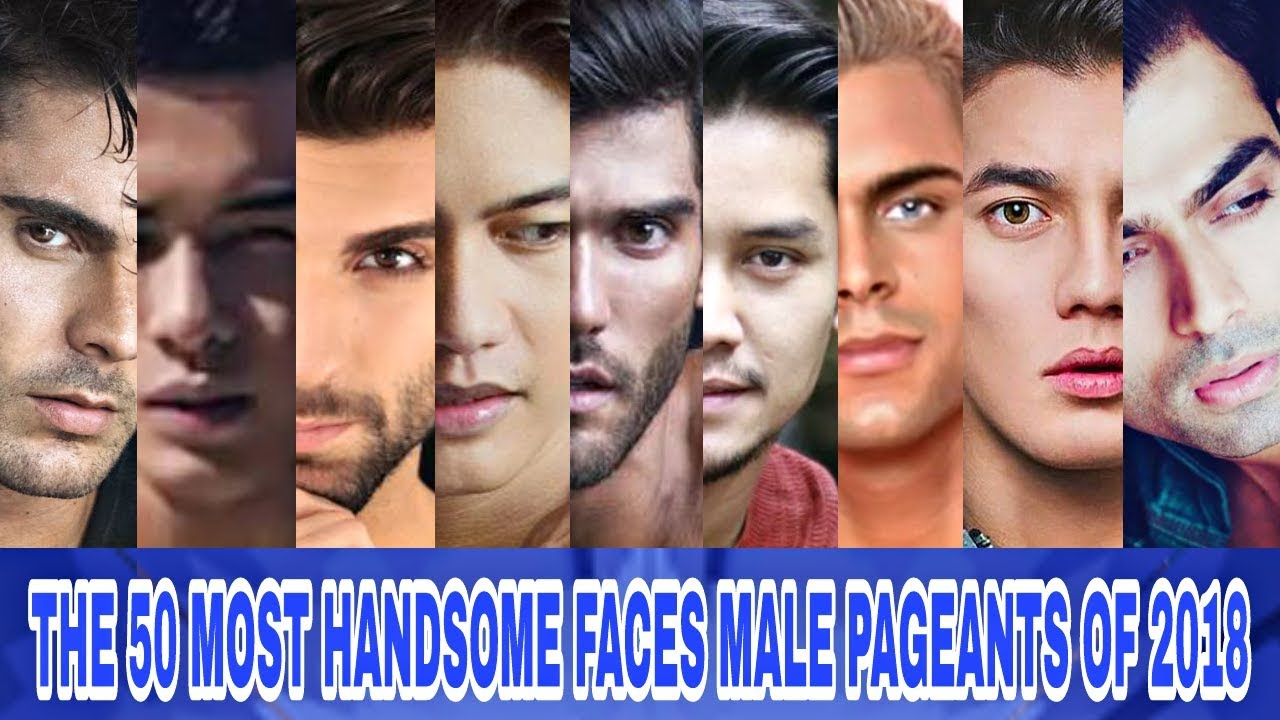 Top 10 Most Handsome Faces in The World 2018 | Worlds Top