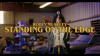 """Robin McAuley – """"Standing On The Edge"""" – Official Music Video"""