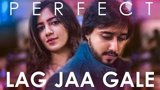 Perfect / Lag Jaa Gale (Mashup Cover) - Sandesh Motwani ft. Kanika Malhotra