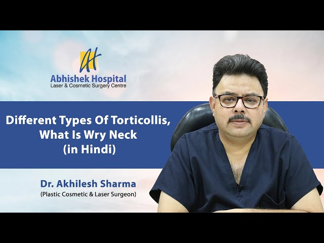 Different Types Of Torticollis, What Is Wry Neck (in Hindi)