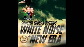 Sinister Souls & Pythius - White Noise (Original Mix)