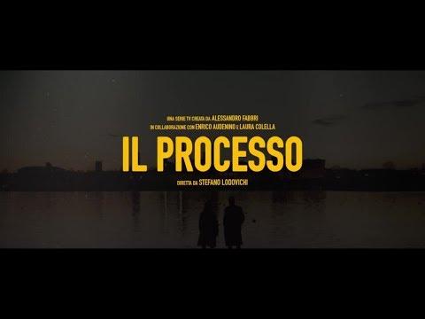 Il processo - Il trailer ufficiale